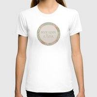 once upon a  time T-shirts featuring once upon a time by gabriela chavez