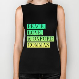 Peace, Love, and Oxford Commas Trinity Biker Tank
