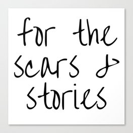 "FOB lyrics ""for the scars and stories"" Canvas Print"