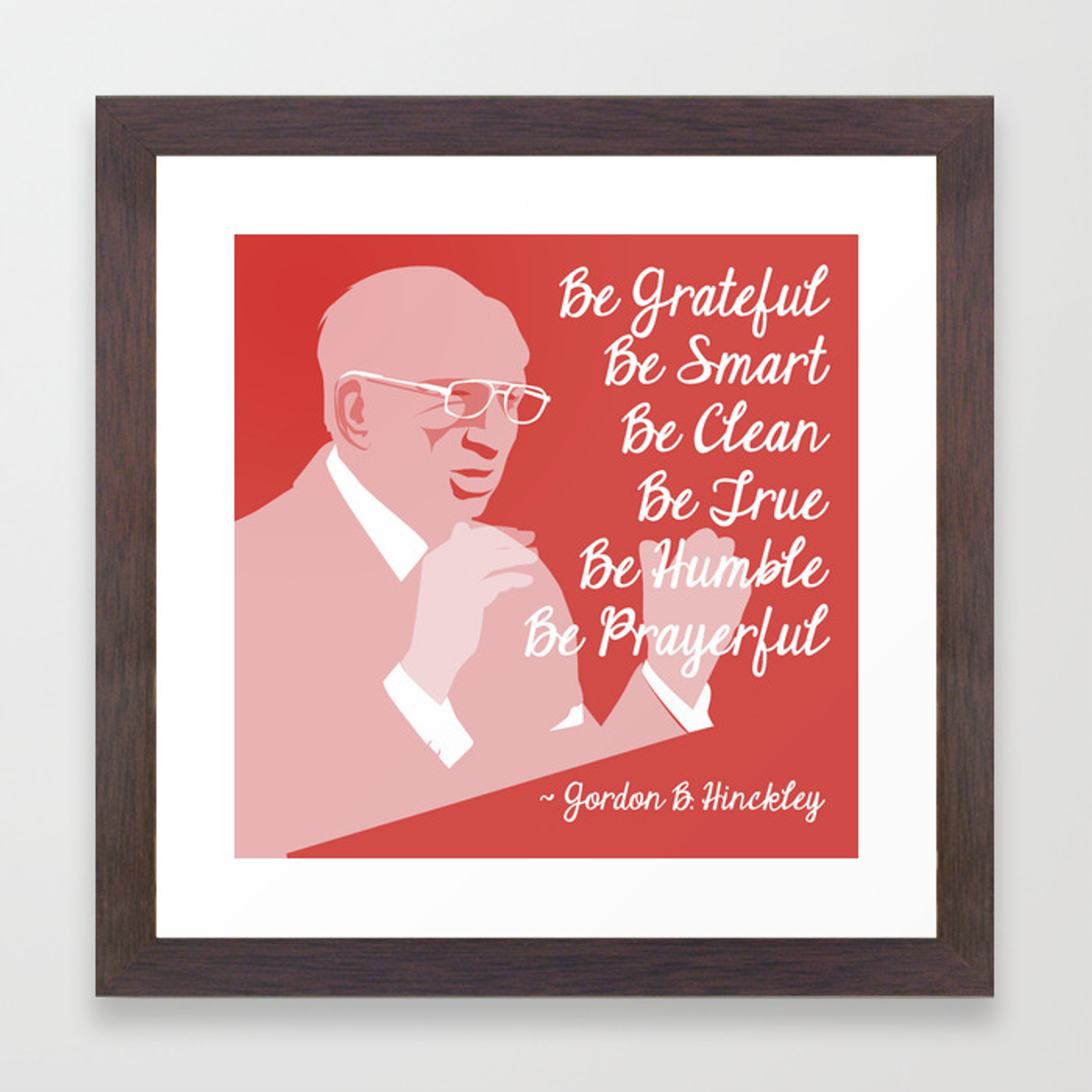 6 B S Gordon B Hinckley Quote Framed Art Print By Themisess Society6