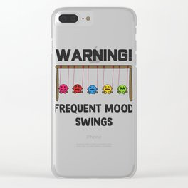 Funny Mood Swing T Shirt Design Frequent mood swings Clear iPhone Case