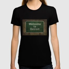 Welcome to Detroit highway road side sign T-shirt