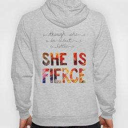though she be but little she is fierce Hoody