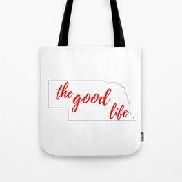 Nebraska - The Good Life - White and Red Tote Bag