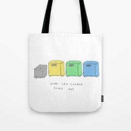 Change yourself Tote Bag