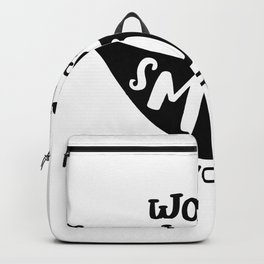 Worry less smile more Backpack