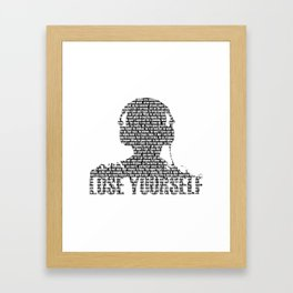Lose Yourself - Text Art Framed Art Print