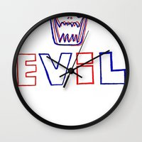 evil Wall Clocks featuring Evil. by The Fort by The Smoking Roses!