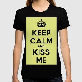 Keep calm and kiss me T-shirt