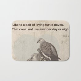 Like to a pair of loving turtle-doves Bath Mat