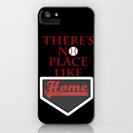 There's no place like home (baseball theme) iPhone Case