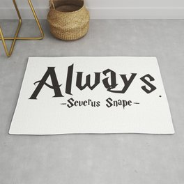 Severus Snape - Always Quote - HarryPotter Rug