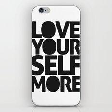 LOVE YOURSELF MORE iPhone & iPod Skin