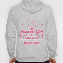 Cancer Girl Are Born in June 21 - July 22 Bday T-shirt Hoody