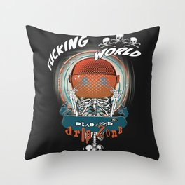 This is the end my friends Throw Pillow