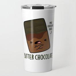 Bitter Chocolate Cute Candy Pun Travel Mug