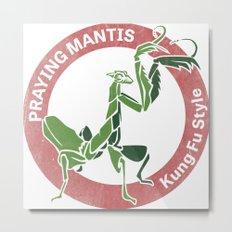 Praying Mantis Style Metal Print