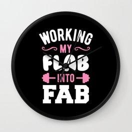 Working My Flab Into Fab Wall Clock