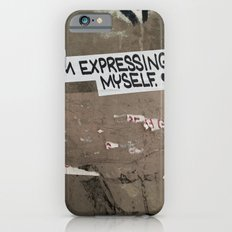 i'm expressing myself iPhone 6s Slim Case