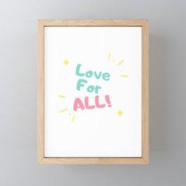 love for all Framed Mini Art Print