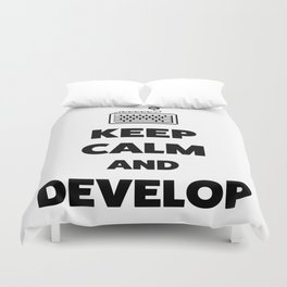 Keep calm and develop Duvet Cover