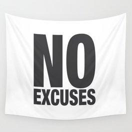 No Excuses - Gray Wall Tapestry