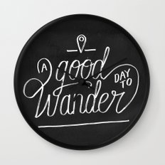 Good Day to Wander Wall Clock