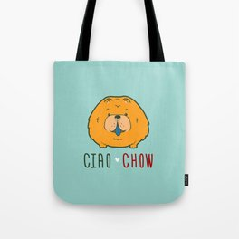 """""""Ciao Chow"""" (Chow Chow) Puppy Dog Emblem Tote Bag"""
