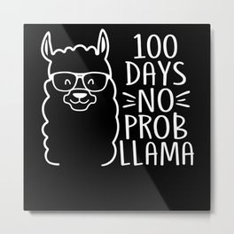 100 Days No Prob-Llama Llama Cute Funny Kids Boys Metal Print