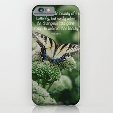 We delight in the beauty of the butterfly.... Slim Case iPhone 6s