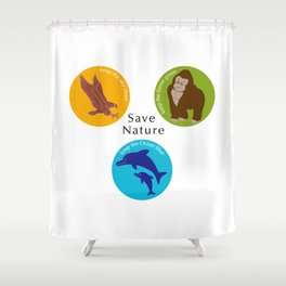 Save Nature_02 Shower Curtain
