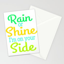 """A Shining Tee For A Wonderful You Saying """"Rain Or Shine I'm On Your Side"""" T-shirt Design Stationery Cards"""