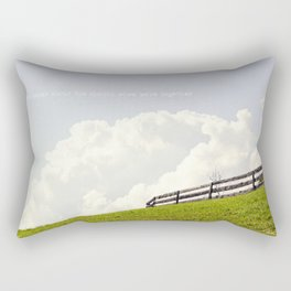 Who cares about the clouds... Rectangular Pillow