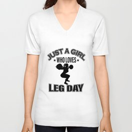 Just A Girl Who Loves Leg Day Fitness Woman T-Shirt Unisex V-Neck