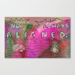 not always aligned Canvas Print