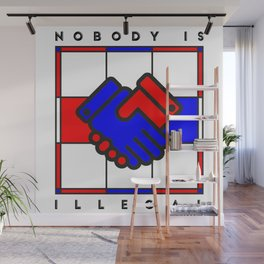 Nobody is illegal Wall Mural