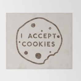I Accept Cookies Throw Blanket