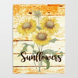 Country Sunflowers on wood Poster