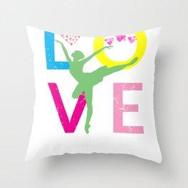 Love Dance Gift for Ballet Dancers  Design Throw Pillow