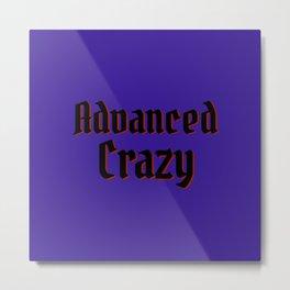 Advanced Crazy Metal Print