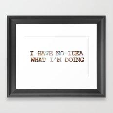 Does Anyone? Framed Art Print