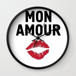 MON AMOUR - FRENCH LOVE kiss lips quote Wall Clock