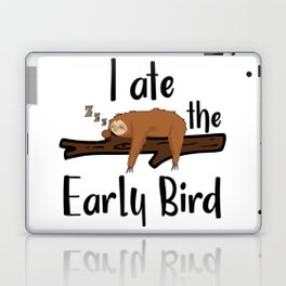 I Ate The Early Bird Sleeping Sloth Chill Out Morning Grouch Slugabed Laptop & iPad Skin