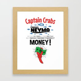 Captain Crabs is finding Neymo Framed Art Print