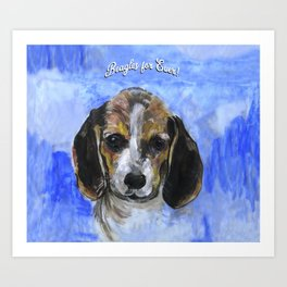 Beagles For Ever Art Print