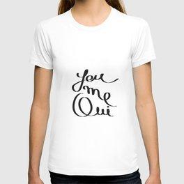 You Me Oui T-shirt