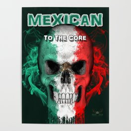 To The Core Collection: Mexico Poster