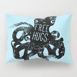 Free Hugs From Mr Hugs Pillow Sham