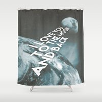 i love you to the moon and back Shower Curtains featuring I love you to the moon and back by cafelab