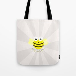 Bee-with-you Tote Bag